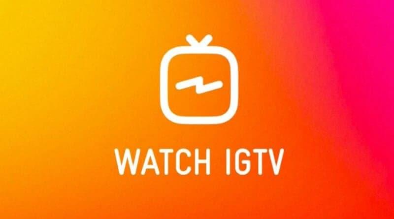 IGTV, el nuevo canal de Instagram