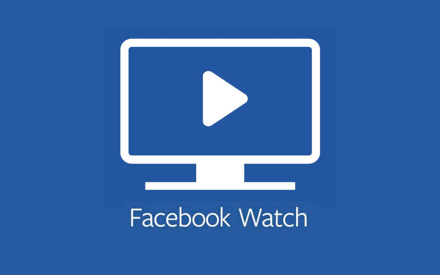 ¿Conoces Facebook Watch?