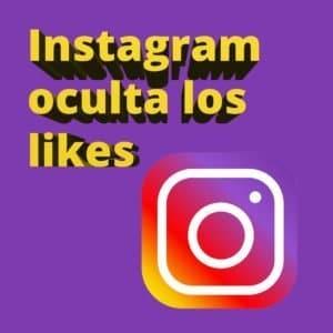 Instagram oculta los likes